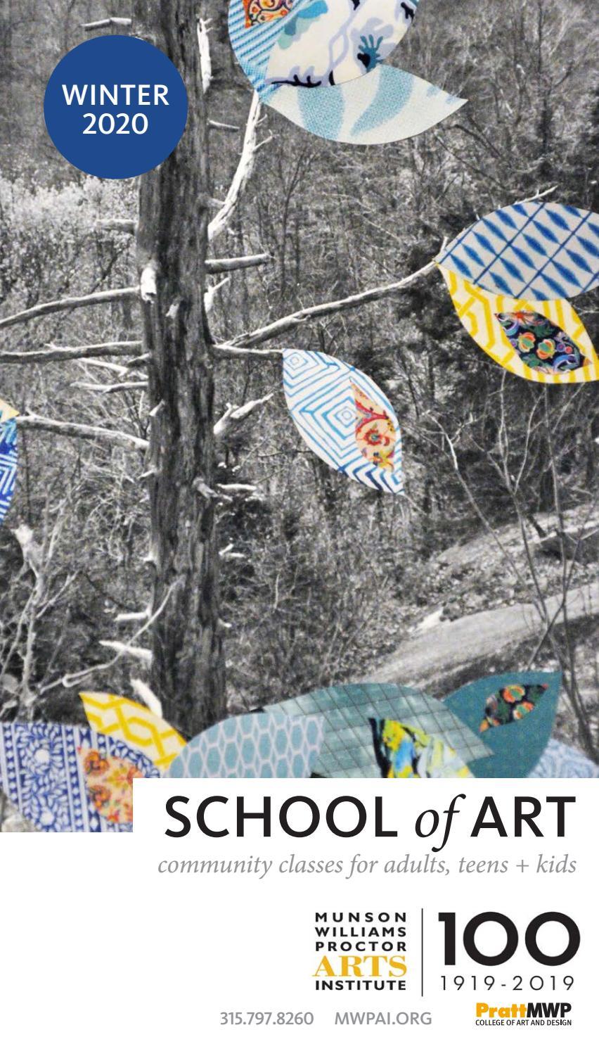 Winter 2020 Classes.Mwpai School Of Art Community Art Education Winter Catalog