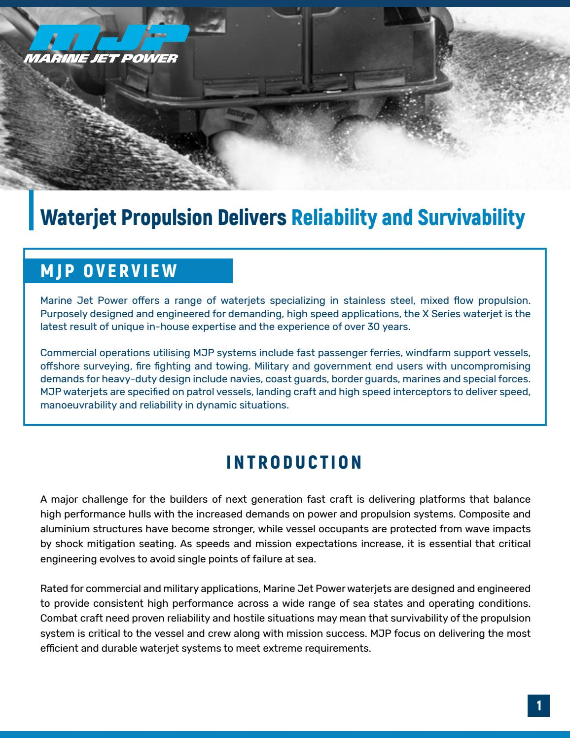 Sponsor Content Marine Jet Power Waterjet Propulsion Delivers Reliability And Survivability By Janes Issuu