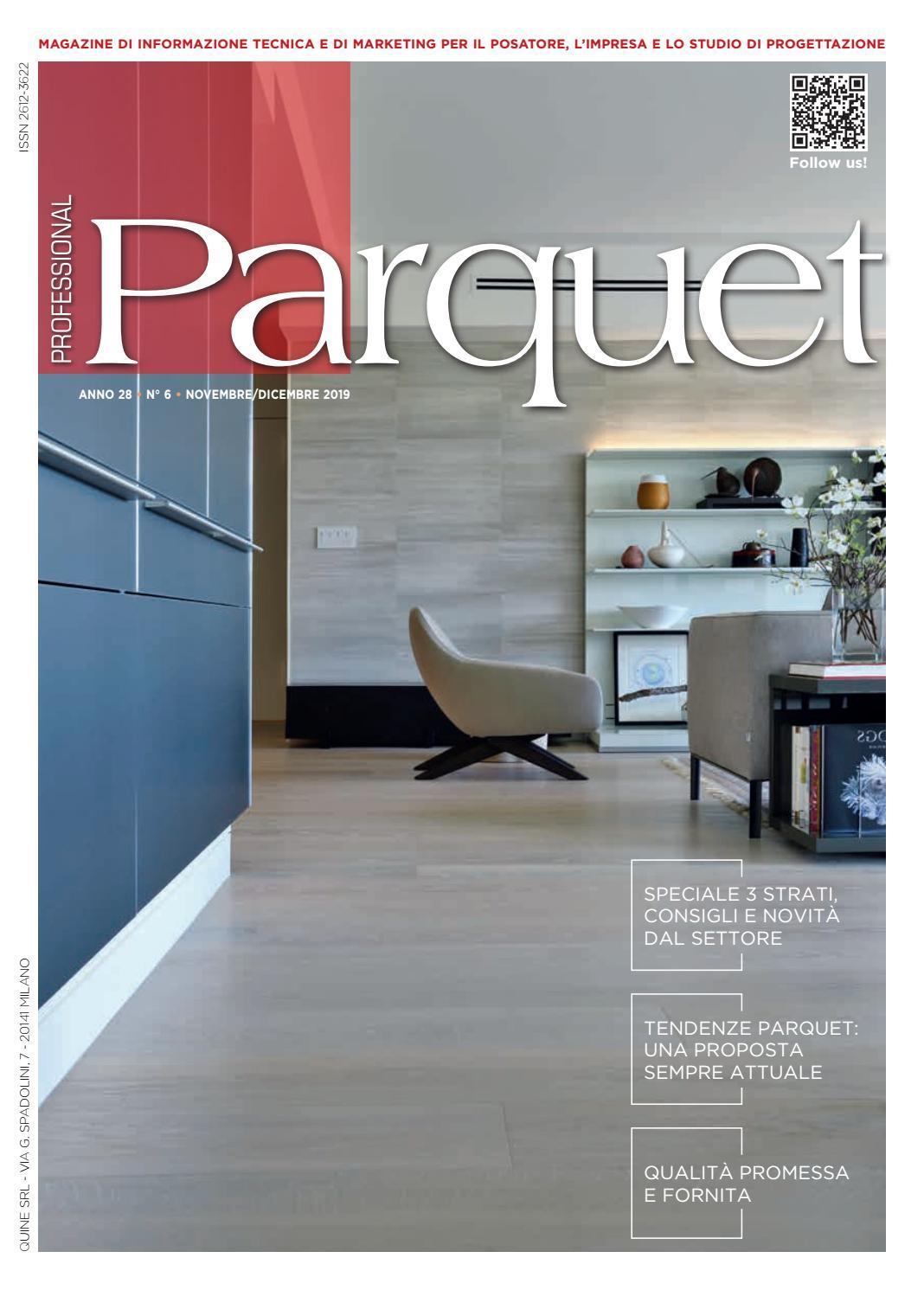 Come Si Ripara Il Parquet professional parquet n° 6 – novembre/dicembre 2019 by quine
