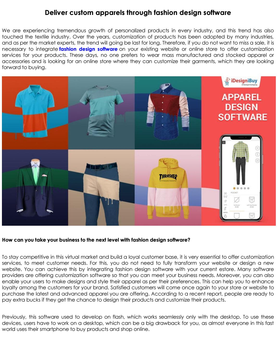 Deliver Custom Apparels Through Fashion Design Software By Idesignibuy Issuu