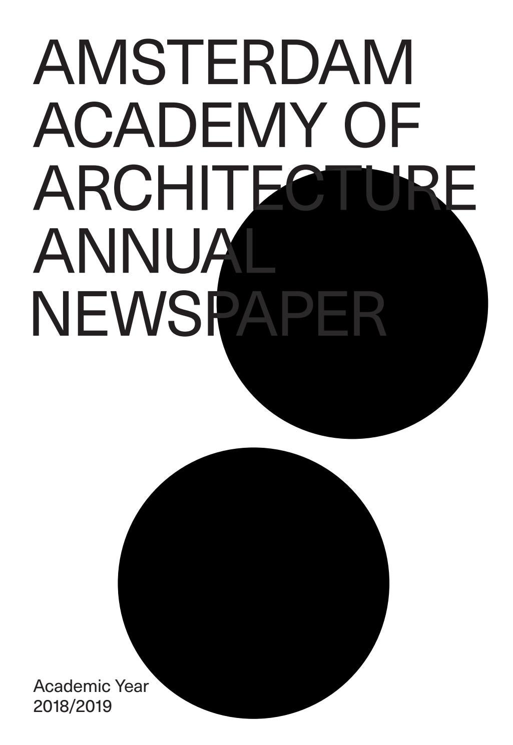 Annual Newspaper 2018 2019 By Amsterdam Academy Of Architecture