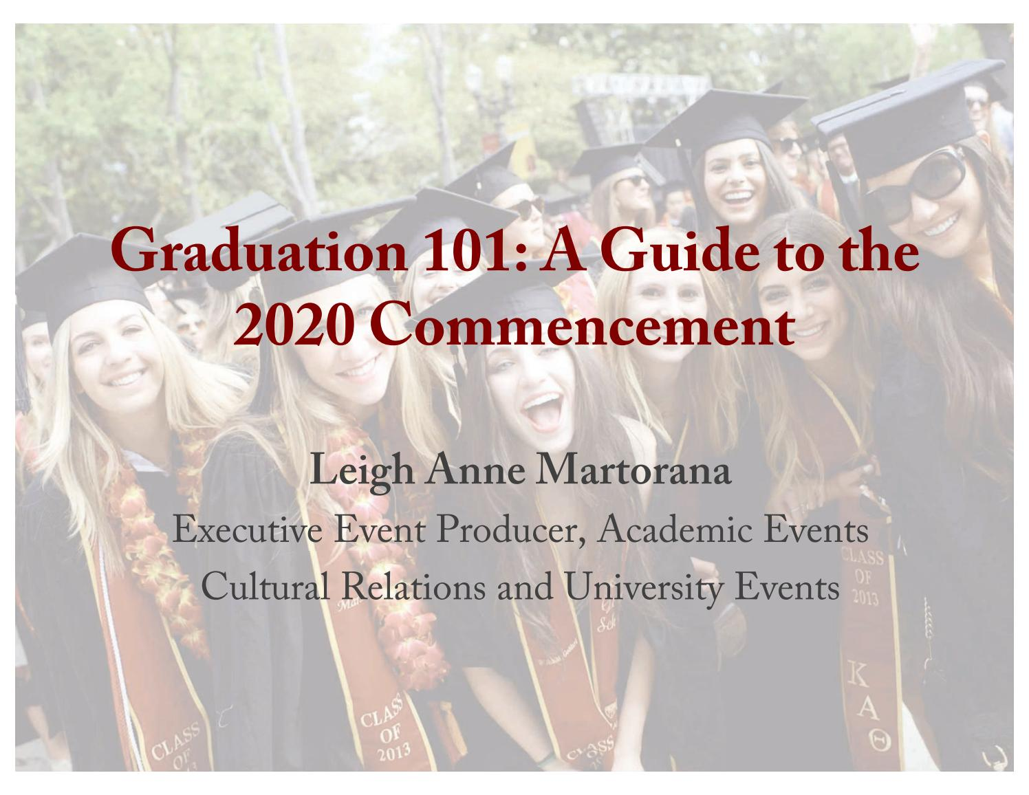 Usc Graduation Speaker 2020.Graduation 101 A Guide To Usc S 2020 Commencement By