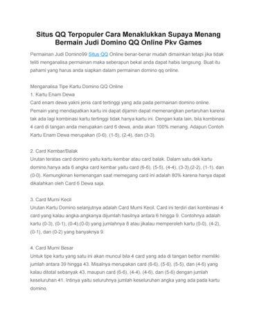Situs Qq Terpopuler Cara Menaklukkan Supaya Menang Bermain Judi Domino Qq Online Pkv Games By Widya Ayunda Issuu