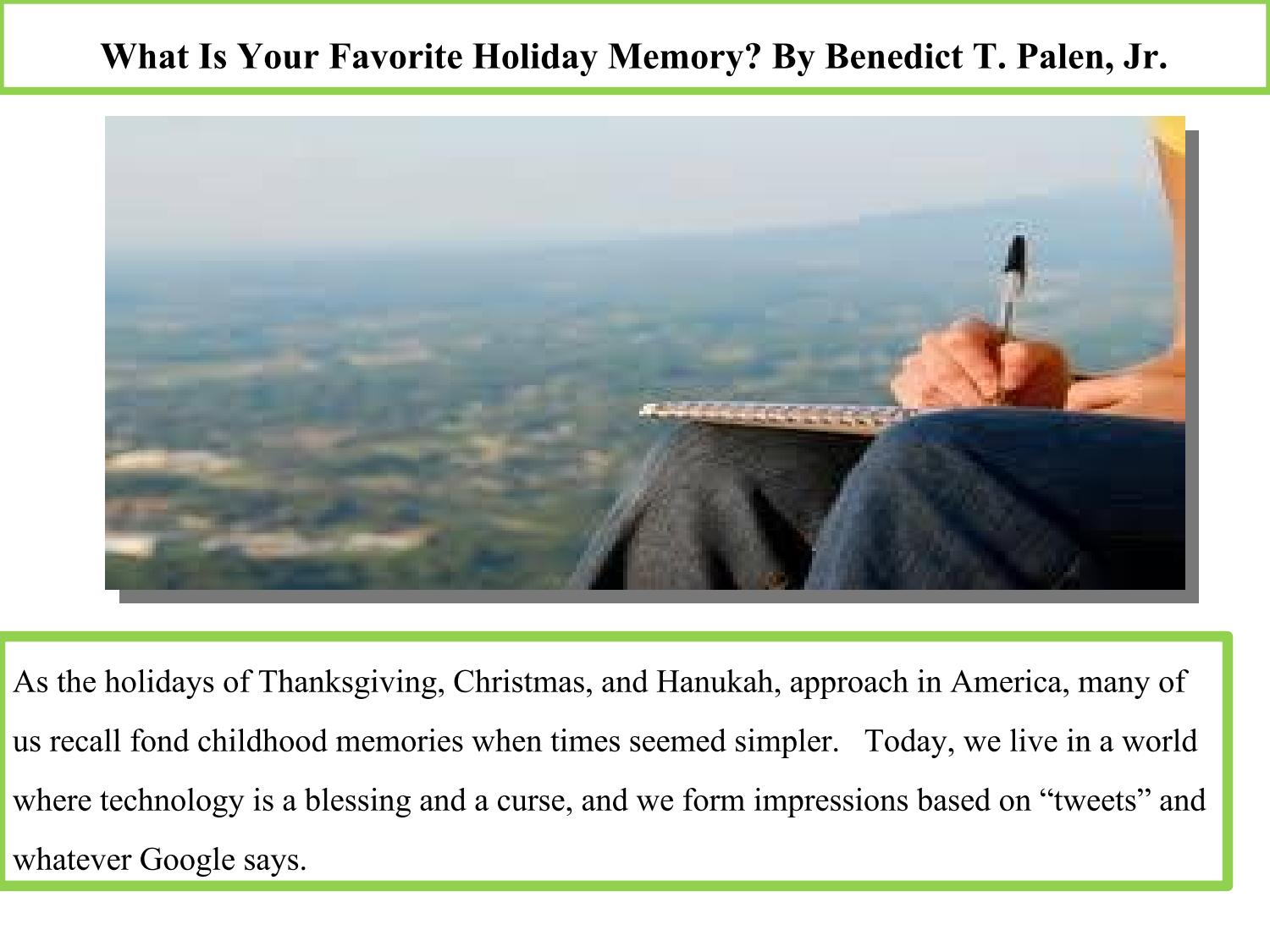 What Is Your Favorite Holiday Memory? By Benedict T. Palen, Jr. by Benedict  T. Palen, Jr - issuu