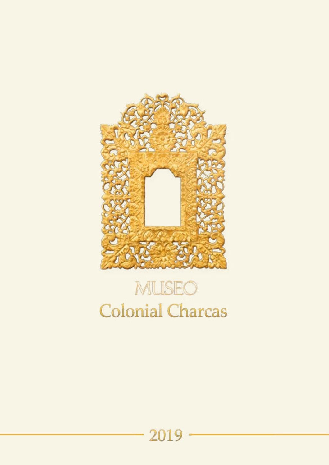 Aureolas Gigantes museo colonial charcas 2019aecid publicaciones - issuu