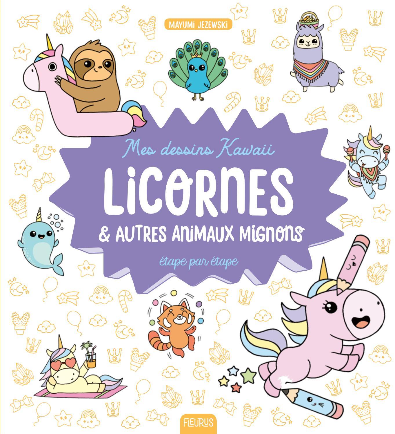 Mes Dessins Kawaii Licornes Et Autres Animaux Mignons By