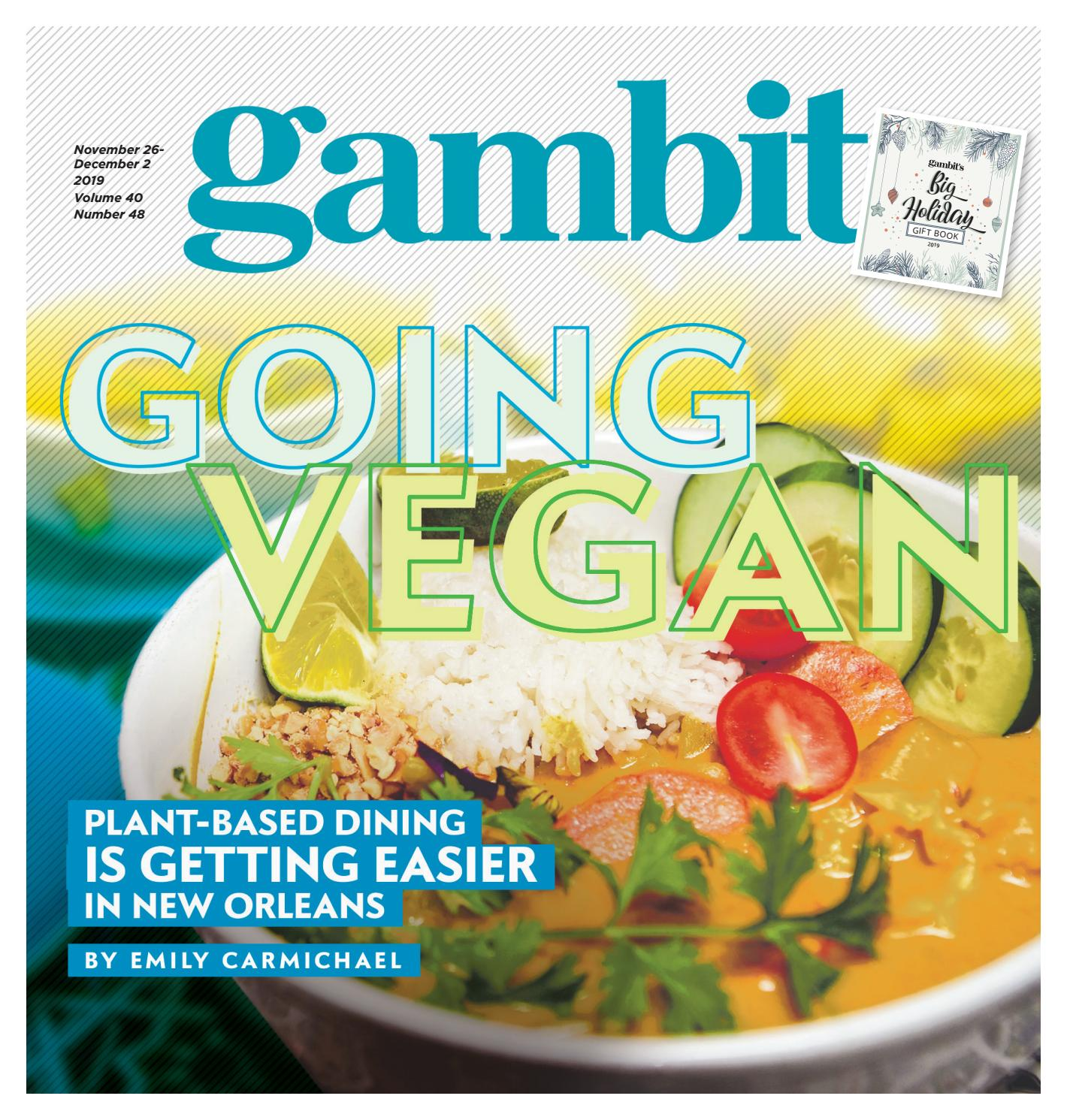 Gambit New Orleans November 26 2019 By Gambit New Orleans Issuu