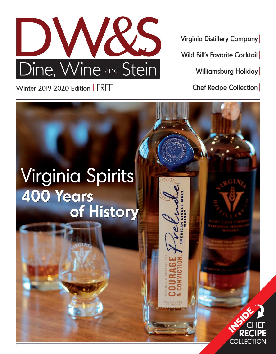 Dine Wine Stein Winter 2019 Virginia Spirits 400 Years Of History By Dine Wine And Stein Issuu