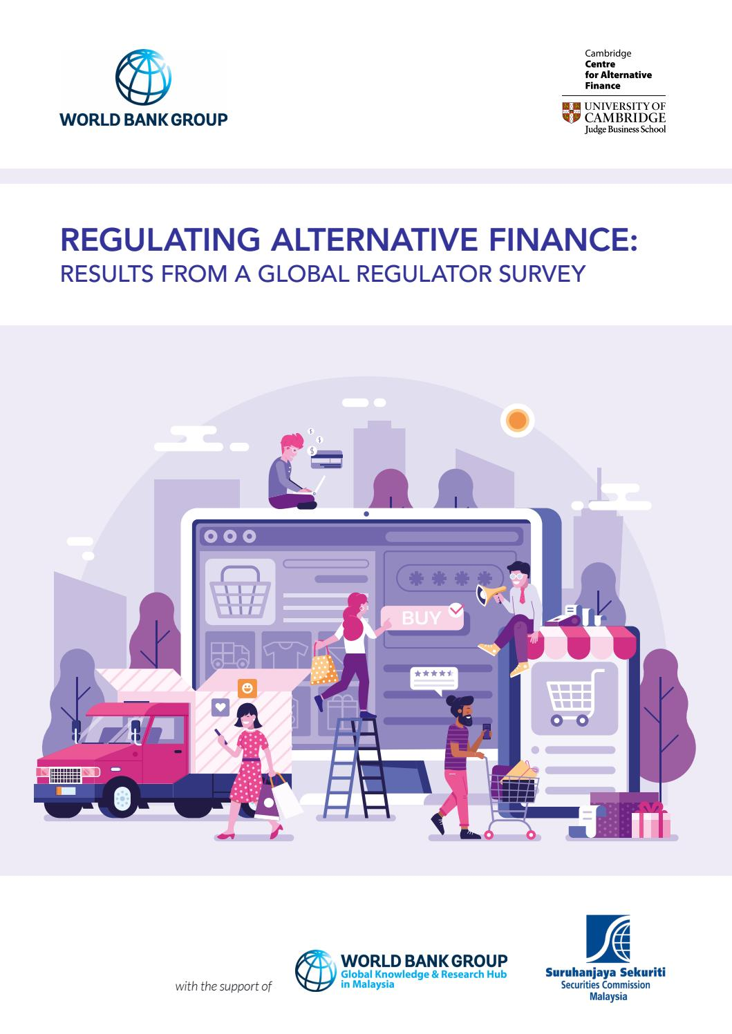 Regulating Alternative Finance Results From A Global Regulator Survey By Cambridge Judge Business School Issuu