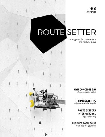 Route Setter Magazine 2 The Trade Magazine For The Indoor