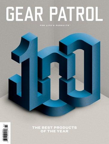 Gear Patrol Magazine Issue Twelve The Gp 100 By Gear