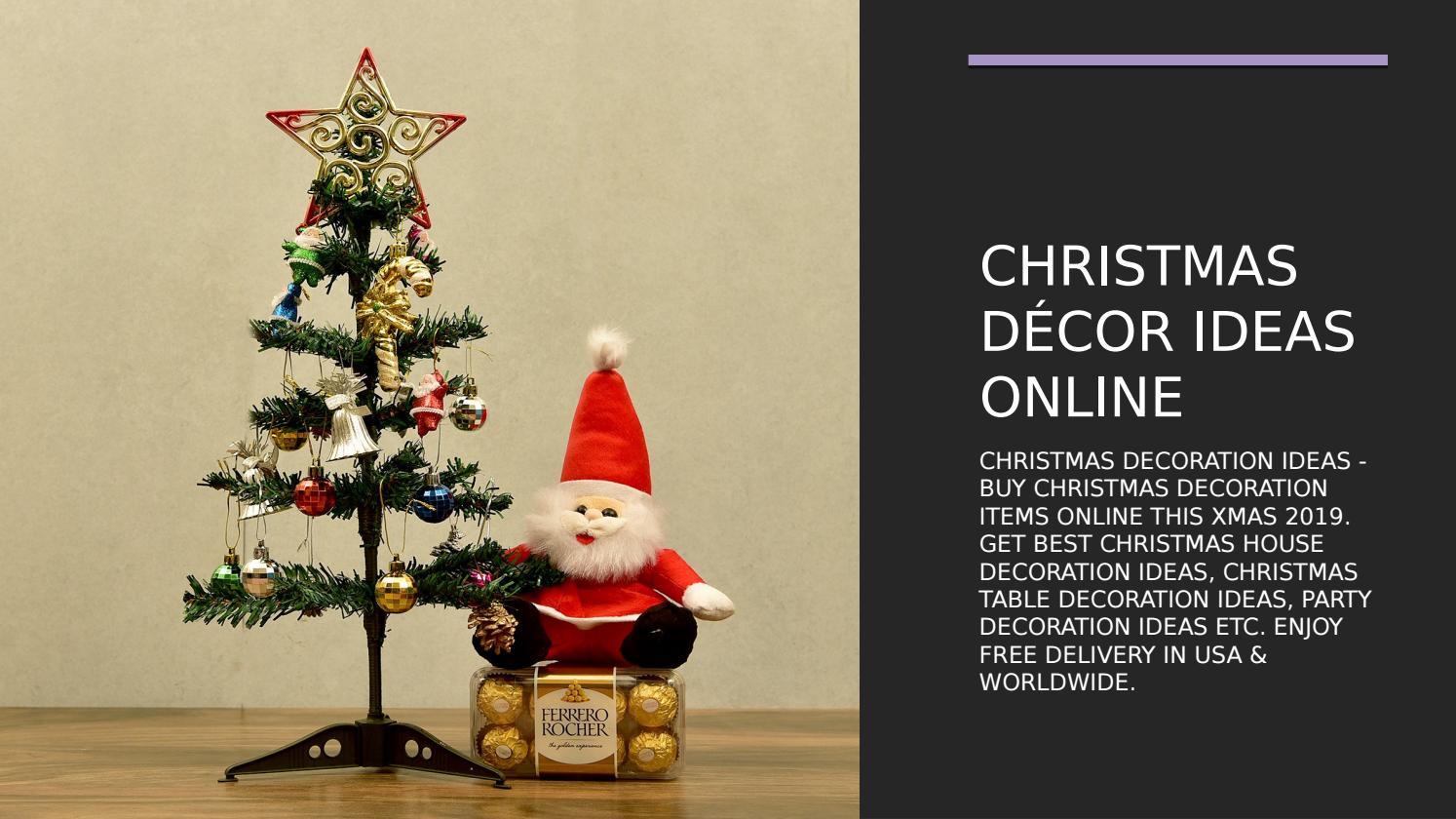 Christmas Decor Ideas Online By Aahnaahuja0 Issuu