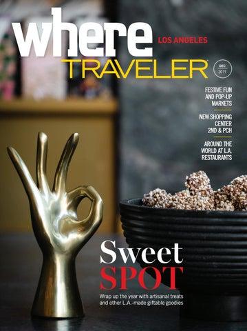 Where Traveler Los Angeles Magazine- Dec 2019 by SoCalMedia