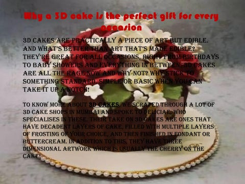 Why A 3d Cake Is The Perfect Gift For Every Occasion By Mira Roy