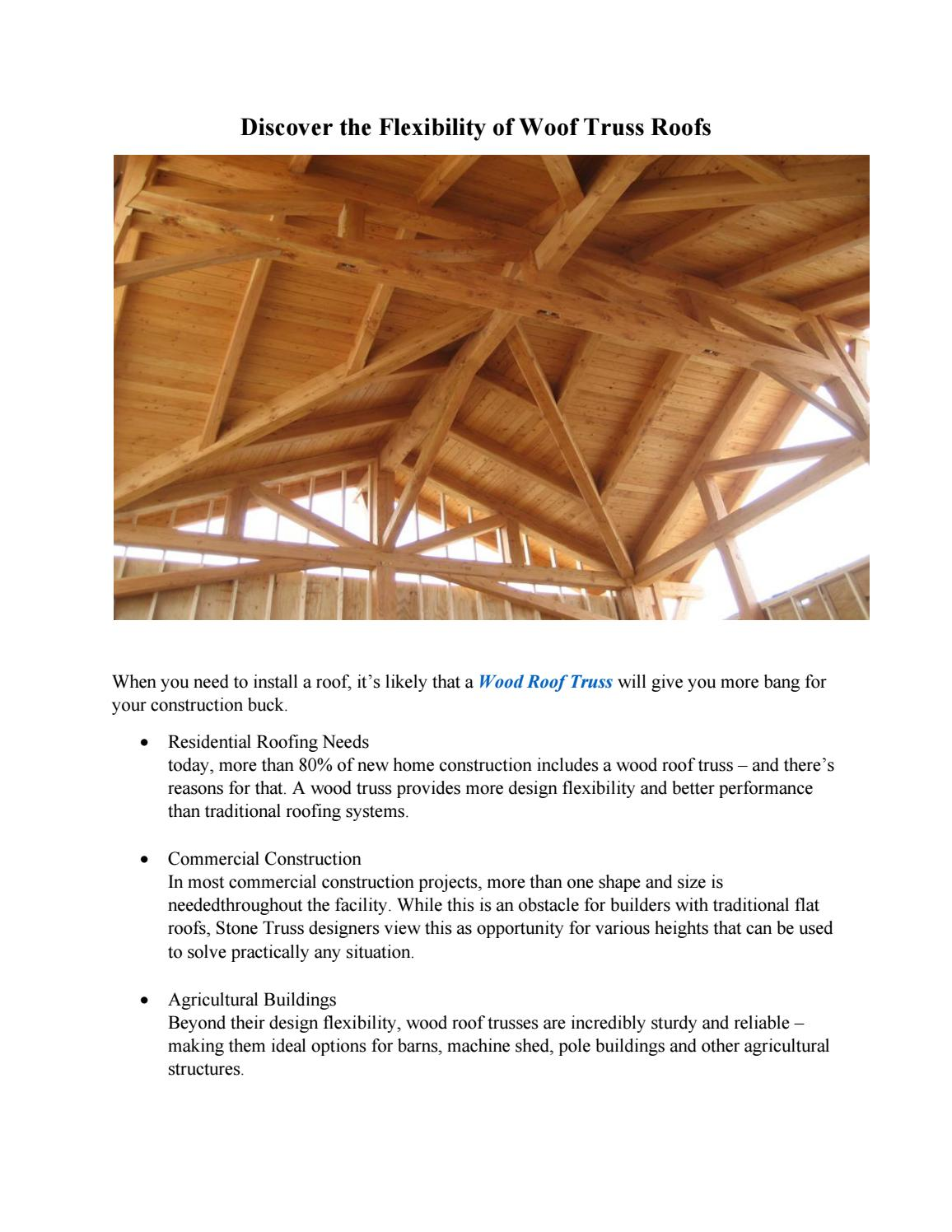 Discover The Flexibility Of Woof Truss Roofs By Trussbuilders Issuu