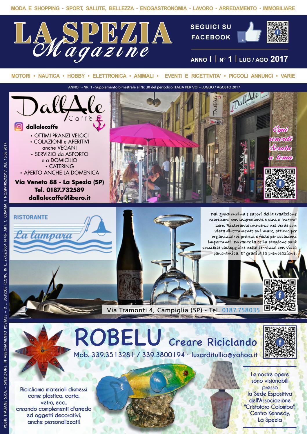La Spezia Magazine Luglio Agosto 2017 By Italia Per Voi Issuu