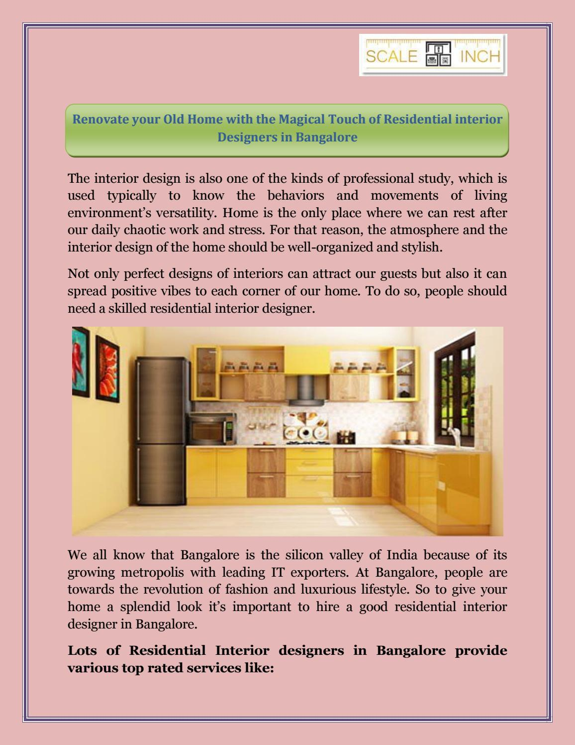 Renovate Your Old Home With The Magical Touch Of Residential Interior Designers In Bangalore By Scaleinch Pvt Ltd Issuu