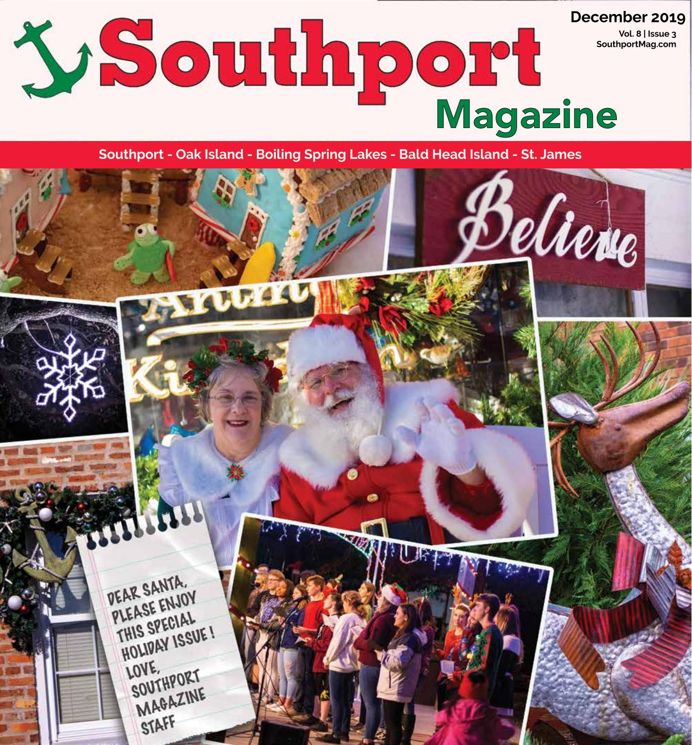 Hope For Christmas December 8, 2020 Holly Springs Baptist Volunteers, December 8 Southport Magazine December 2019 by Southport Magazine   issuu
