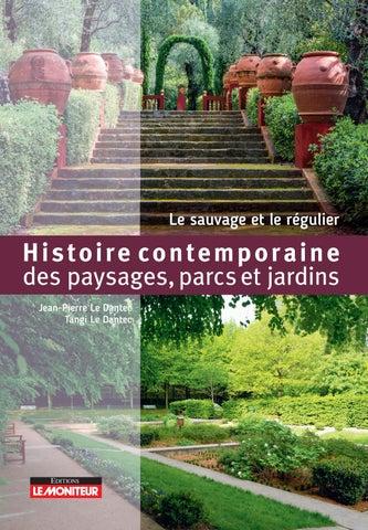 Histoire contemporaine des paysages parcs et jardins by ...