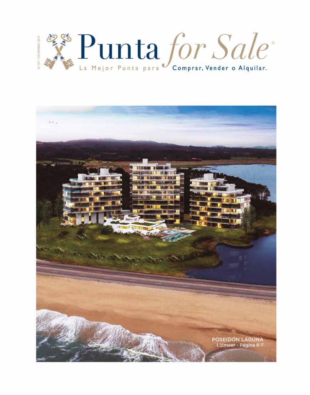 Revista de Real Estate Punta For Sale, edición #107 Diciembre 2019