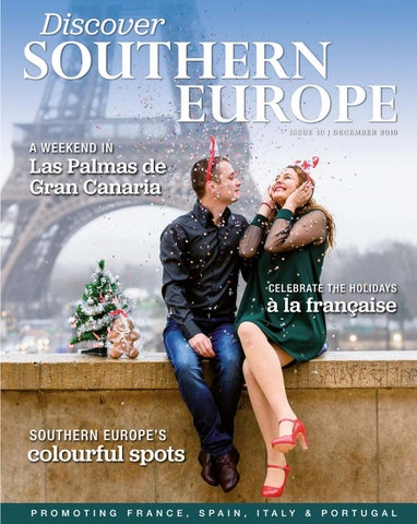 Discover Southern Europe Issue 10 December 2019 By Scan