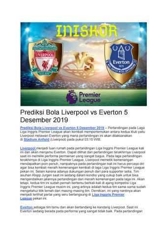 Page 1 of Prediksi Bola Liverpool vs Everton 5 Desember 2019