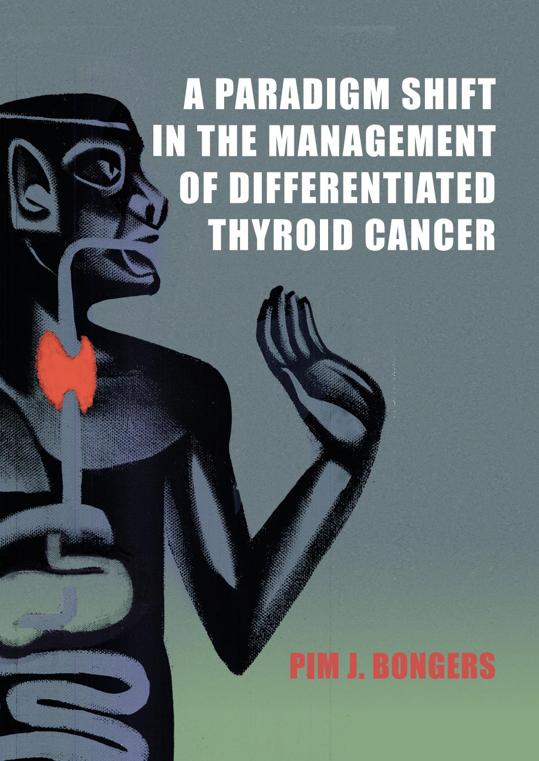 A Paradigm Shift In The Management Of Differentiated Thyroid