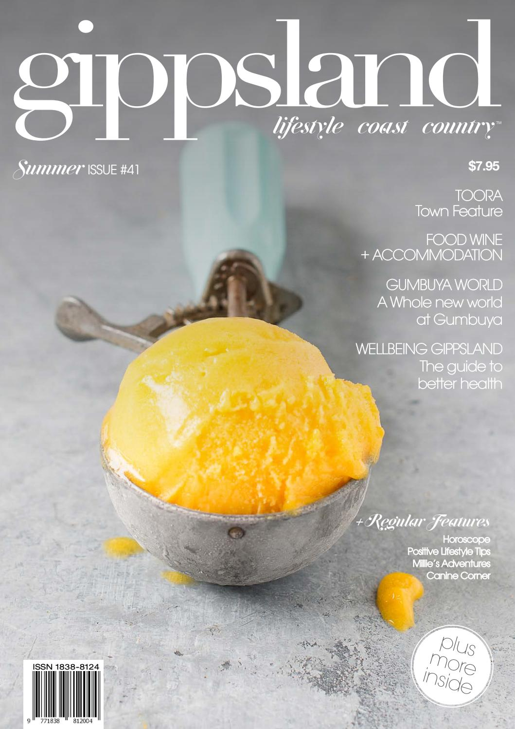 41 Gippsland Lifestyle Summer By Gippsland The Lifestyle Issuu