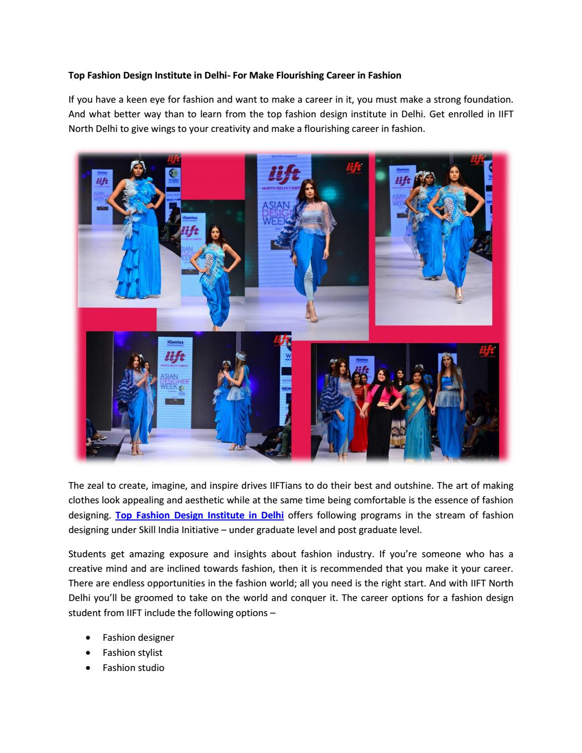 Top Fashion Design Institute In Delhi For Make Flourishing Career In Fashion By Webmasteriiftnorthdelhi Issuu