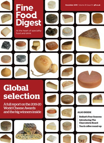 Ffd December 2019 By Guild Of Fine Food Issuu