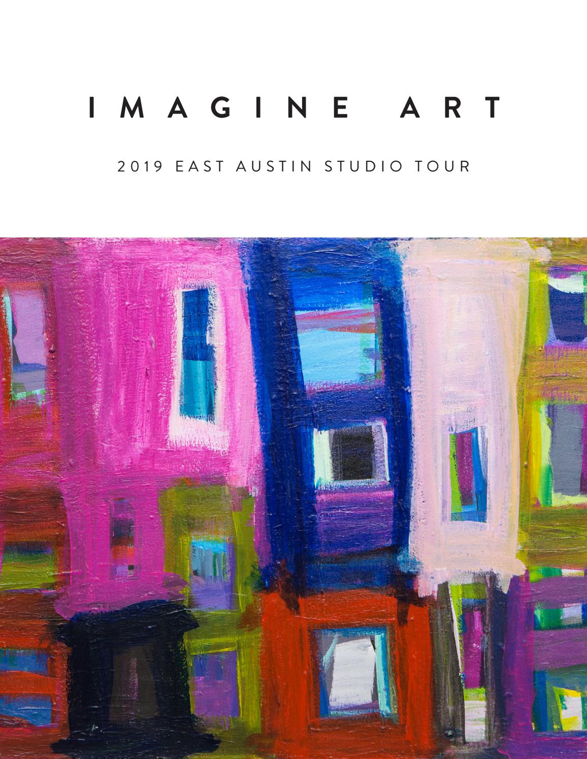 2019 East Austin Studio Tour By Imagineart Issuu