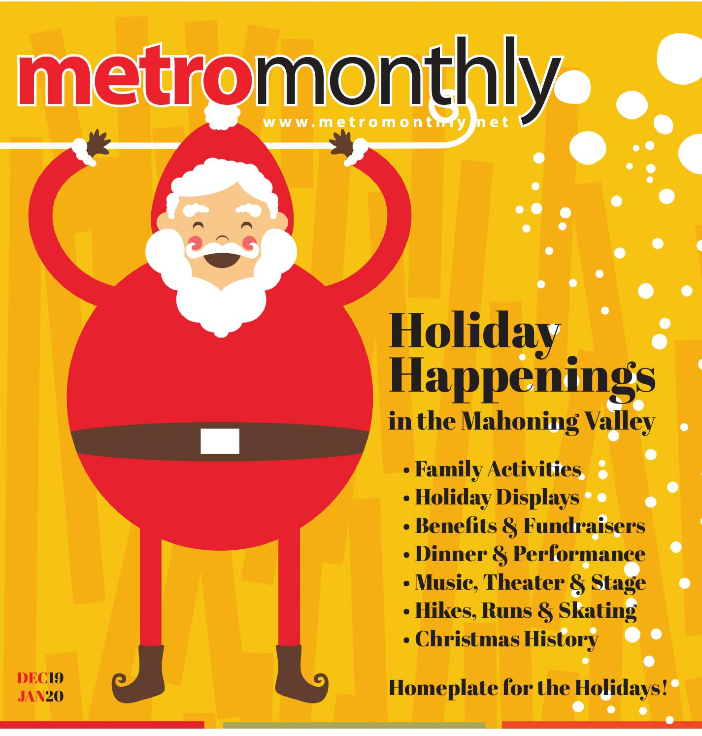 V27 | N6 • DEC/JAN 2020 • HOLIDAY HAPPENINGS by Metro Monthly - issuu