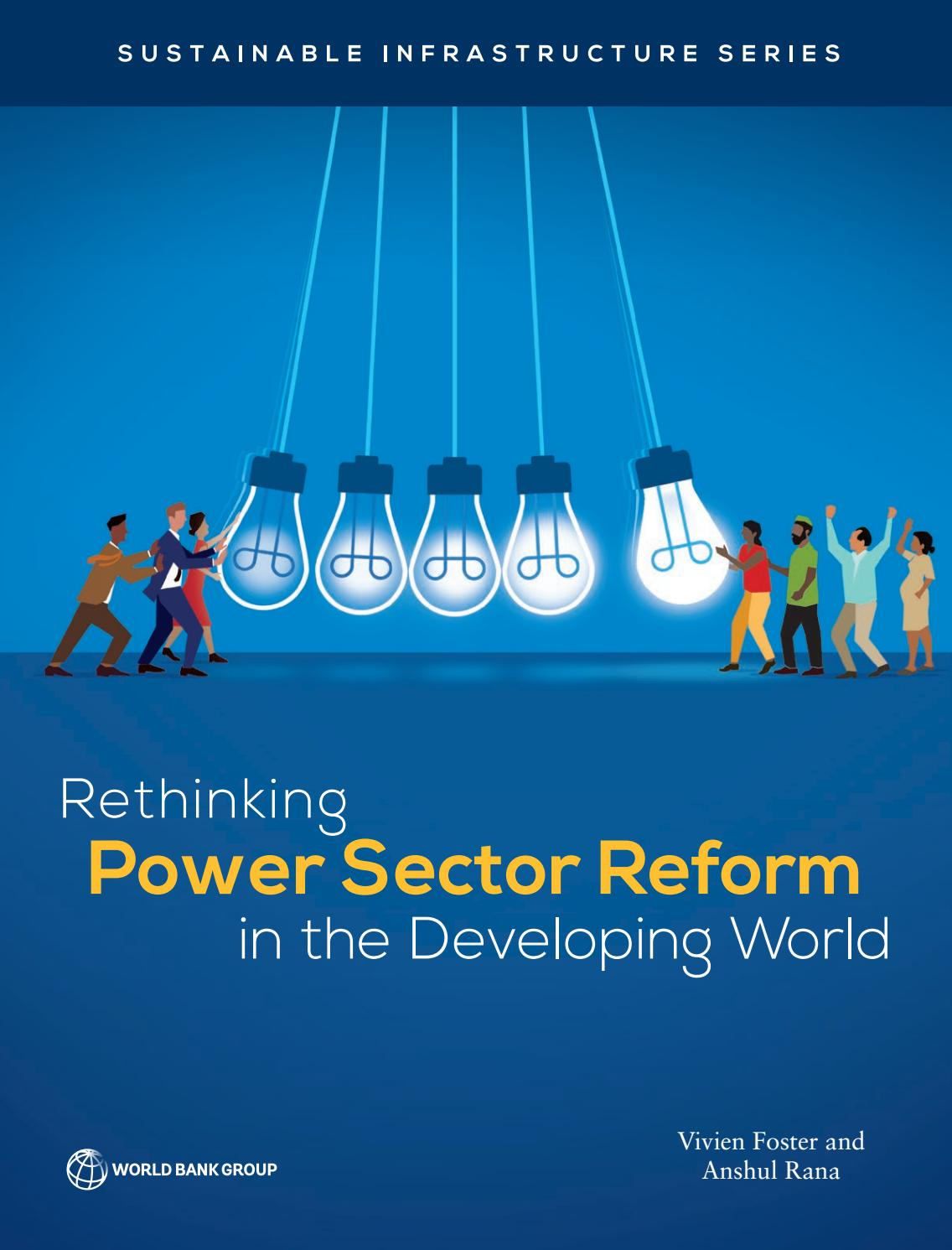 Rethinking Power Sector Reform in the Developing World by World ...