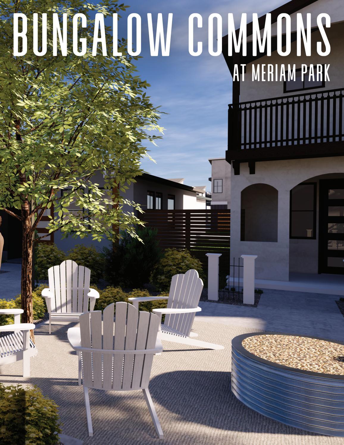 Bungalow Commons Single Family Housing Development Meriam Park Chico Ca By Gonzales Development Company Issuu
