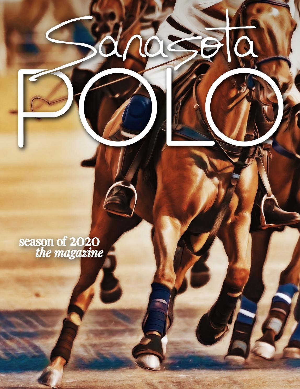 The Sarasota Polo Club 2020 Magazine By A E Engine Issuu