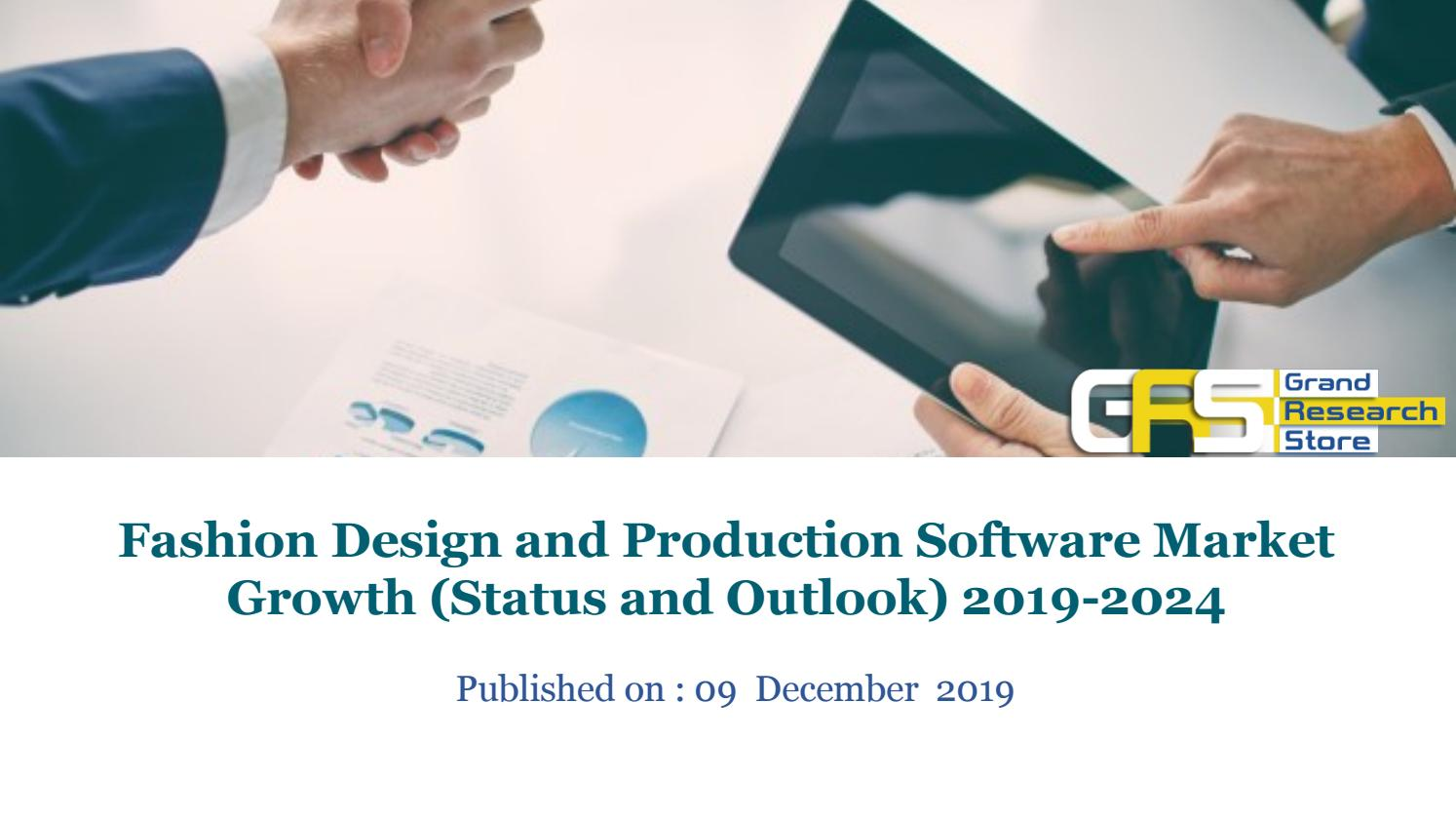 Fashion Design And Production Software Market Growth Status And Outlook 2019 2024 By Mmmrock93 Issuu