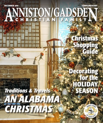 Christmas Happening 2020 Near Gadsden Alabama Anniston Gadsden Christian Family by TrendSouth Media   issuu