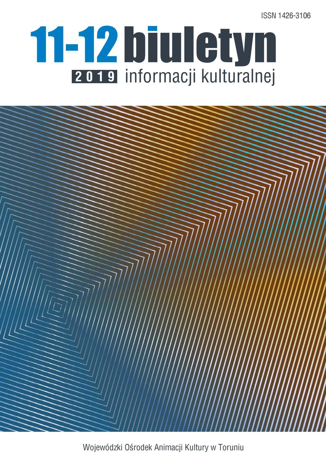 Biuletyn Informacji Kulturalnej Nr 11 122019 By Wojewódzki