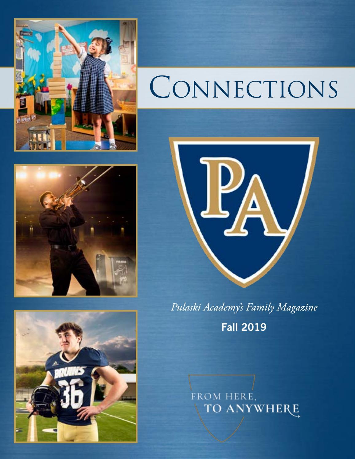 Pulaski Academy Connections Fall 2019 By Pulaski Academy Issuu
