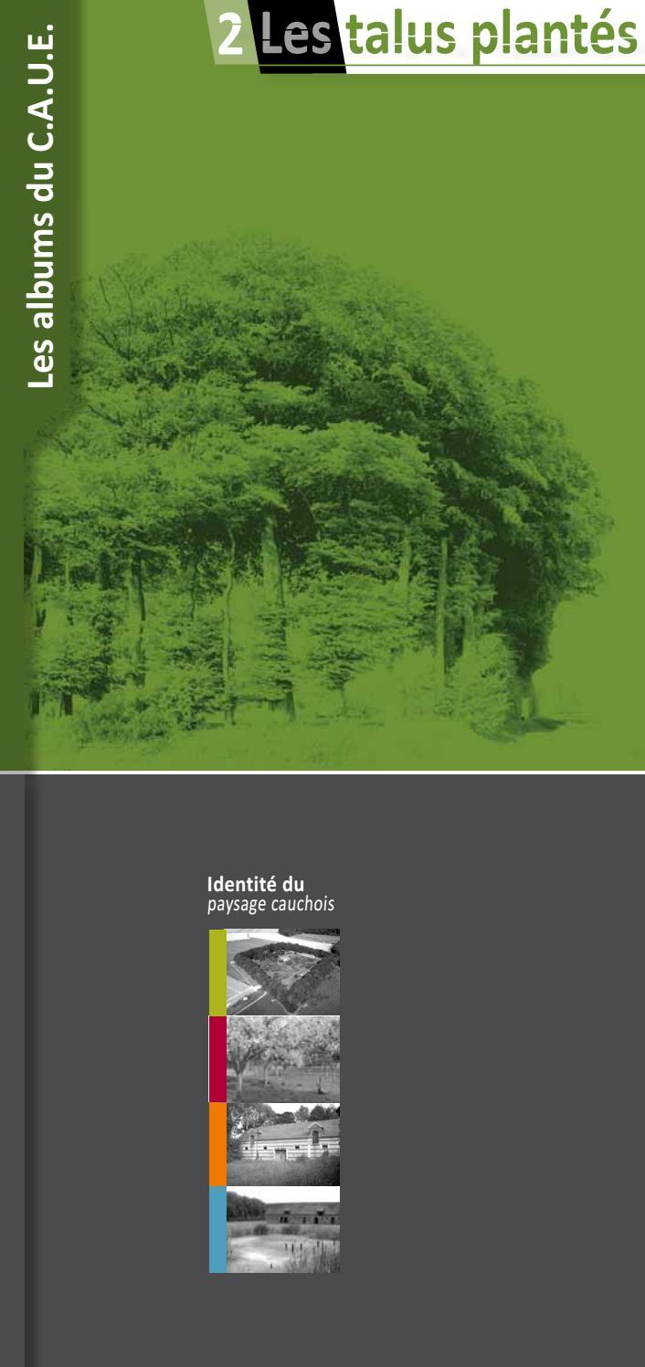 Planter Dans Un Talus les albums du c.a.u.e. - 2. les talus plantésc.a.u.e 76