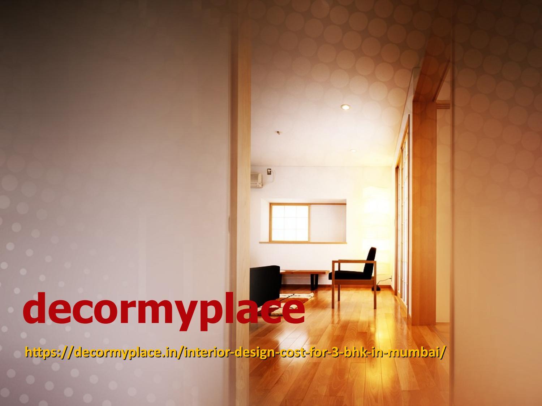 Best Interior Design Cost For 3bhk In Mumbai Interior Designer In Goregaon Mumbai By Smipatil4 Issuu