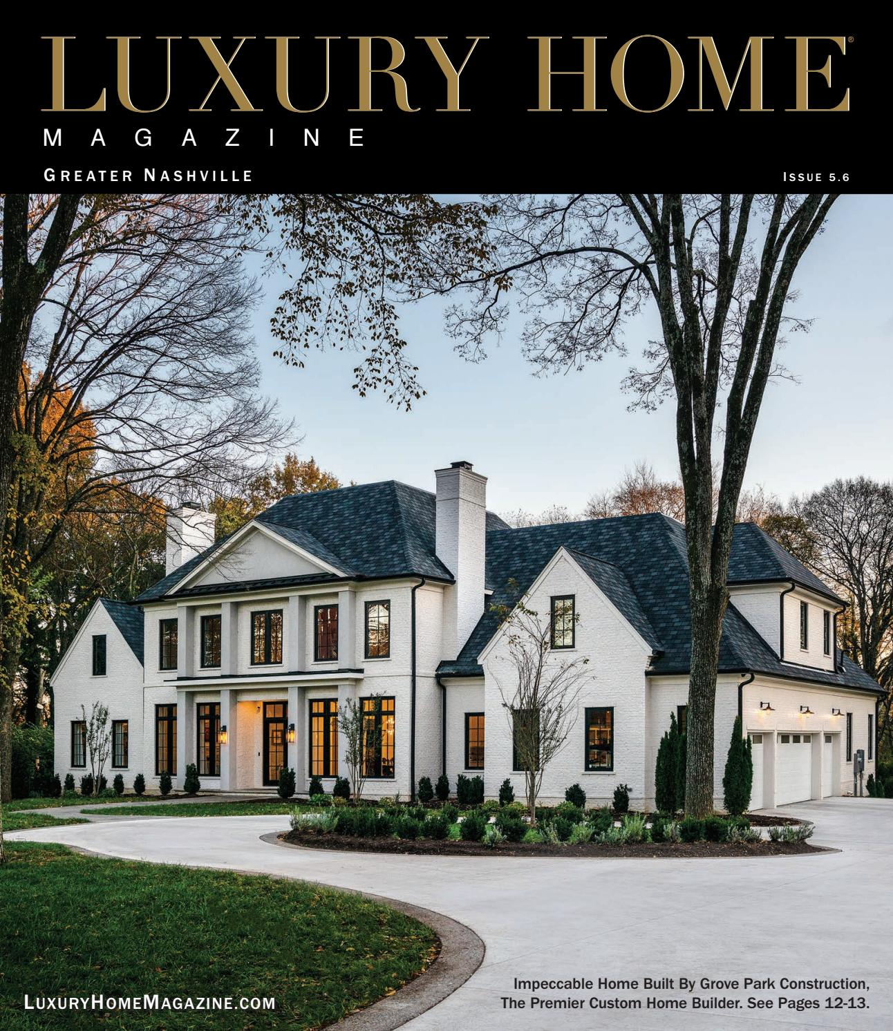 Luxury Home Magazine Greater Nashville Issue 5 6 By Luxury Home Magazine Issuu