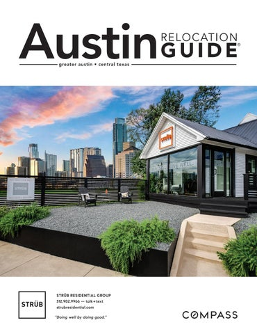 Austin Relocation Guide 2019 Issue 2 STRÜB RESIDENTIAL