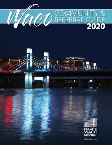 2020 Waco Community & Referral Guide by Greater Waco Chamber   issuu