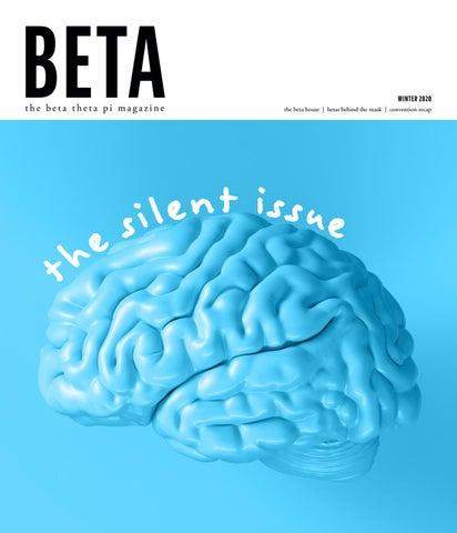 The Beta Theta Pi Winter 2020 By Beta Theta Pi Issuu