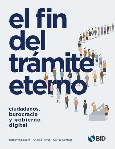 Fin del trámite eterno: ciudadanos, burocracia y gobierno digital
