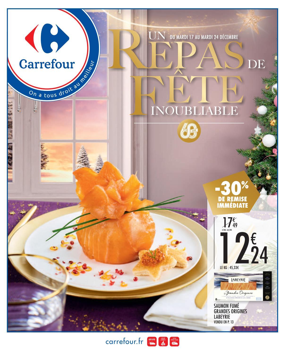 Catalogue Carrefour Un Repas De Fête Inoubliable By Ofertas