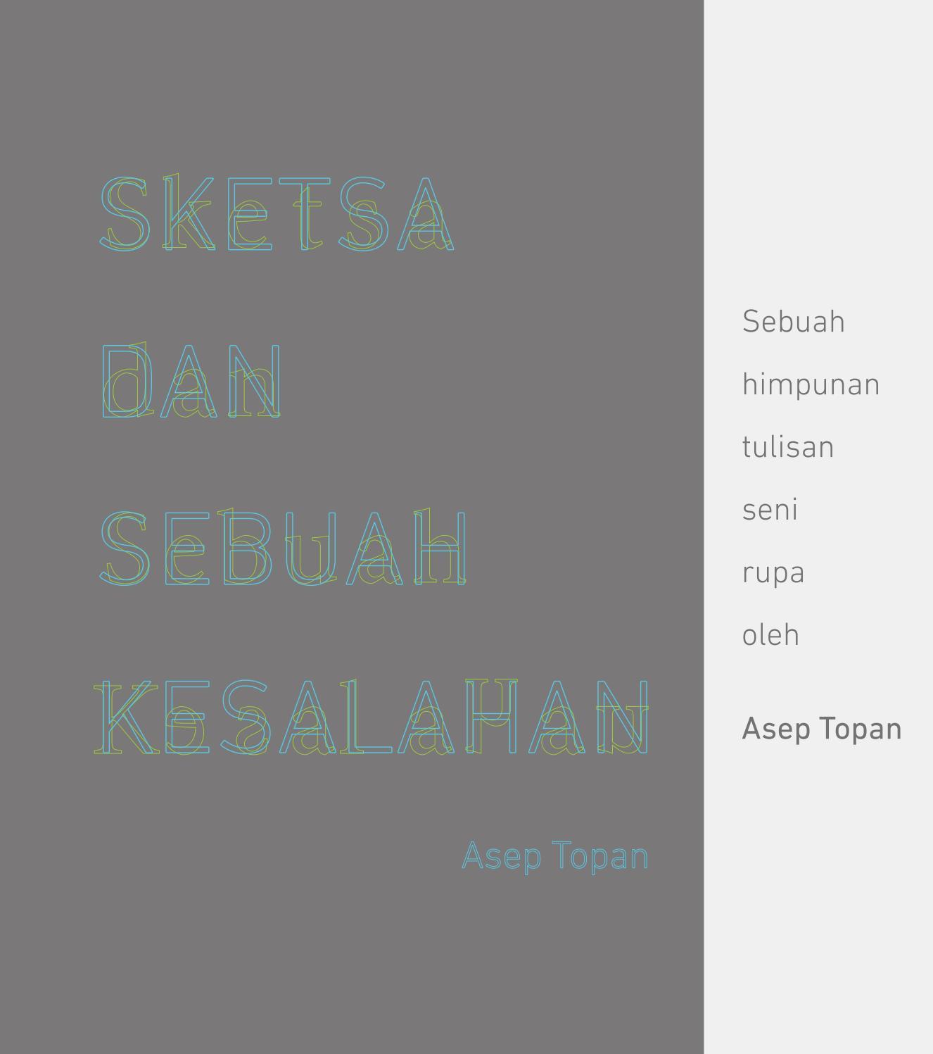 Sketsa Dan Sebuah Kesalahan By Asep Topan Issuu