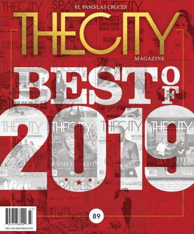 The City Magazine El Paso December January 2020 By Thecity Magazine El Paso Las Cruces Issuu