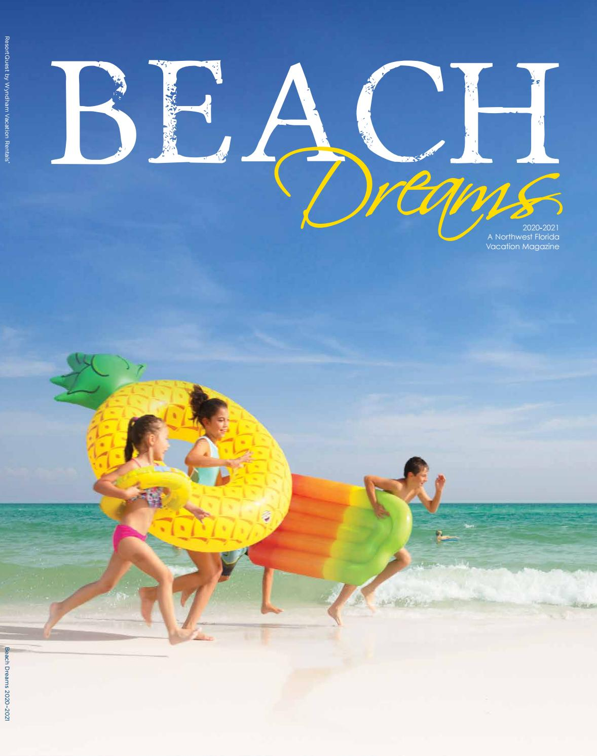 2020 / 2021 Beach Dreams - A Northwest Florida Vacation Guide by Beach  Vacation Guides - issuu
